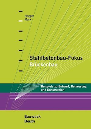 Stahlbetonbau-Fokus: Brückenbau