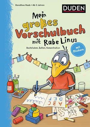 Mein großes Vorschulbuch mit Rabe Linus (PB) - Einfach lernen mit Rabe Linus