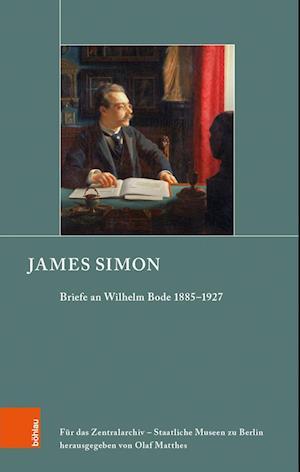 Briefe von James Simon an Wilhelm von Bode