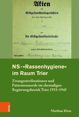 Ns-'rassenhygiene' Im Raum Trier