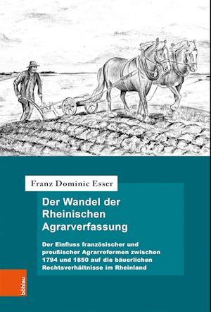 Der Wandel der Rheinischen Agrarverfassung