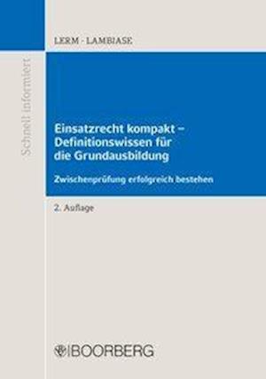 Einsatzrecht kompakt - Definitionswissen für die Grundausbildung