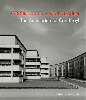 Colorful City - Neues Bauen