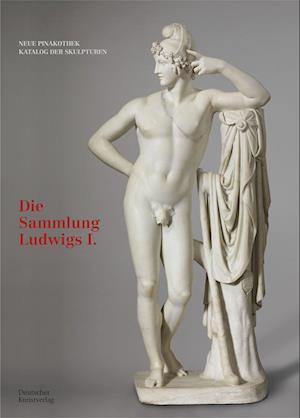 Bayerische Staatsgemaldesammlungen. Neue Pinakothek. Katalog der Skulpturen - Band I