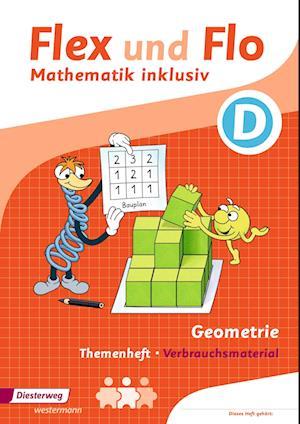 Flex und Flo - Mathematik inklusiv. Geometrie inklusiv D