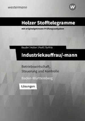 Holzer Stofftelegramme Industriekauffrau/-mann. Lösungen. Baden-Württemberg