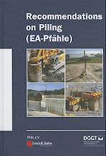 Recommendations on Piling (Ea Pfahle) (Ernst Sohn Series on Geotechnical Engineering)