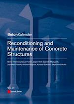 Reconditioning and Maintenance of Concrete Structures (Beton kalender Series)