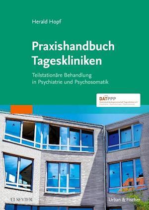 Praxishandbuch Tageskliniken