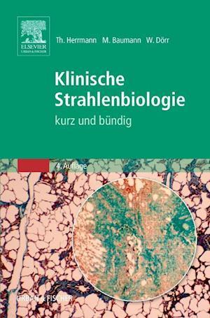 Klinische Strahlenbiologie - kurz und bündig