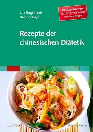 Rezepte der chinesischen Diätetik - Studienausgabe