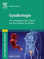 Die Heilpraktiker-Akademie. Gynakologie af Rudolf Schweitzer