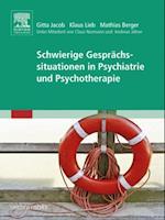 Schwierige Gesprachssituationen in Psychiatrie und Psychotherapie af Gitta Jacob
