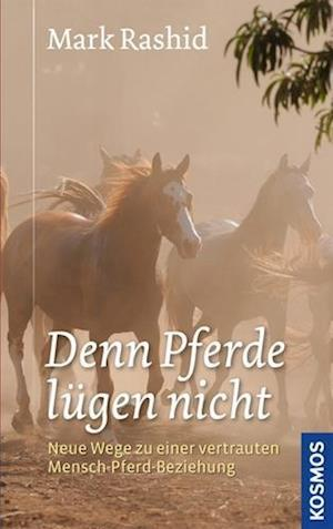 ... denn Pferde lügen nicht