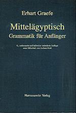 Mittelagyptische Grammatik Fur Anfanger af Jochem Kahl, Erhart Graefe