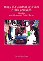 Hindu and Buddhist Initiations in India and Nepal (Ethno-indology, nr. 10)
