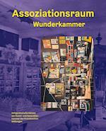 Assoziationsraum Wunderkammer (Kataloge Der Franckeschen Stiftungen, nr. 32)
