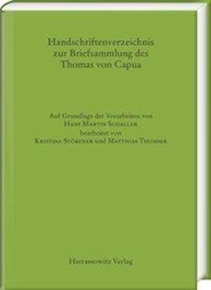 Bog, hardback Handschriftenverzeichnis Zur Briefsammlung Des Thomas Von Capua