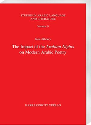 Bog, paperback The Impact of the Arabian Nights on Modern Arabic Poetry af Jeries Khoury