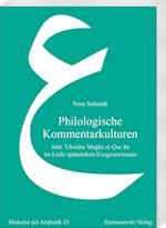 Philologische Kommentarkulturen (Diskurse Der Arabistik, nr. 23)