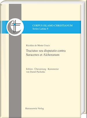 Bog, hardback Ricoldus de Montecrucis. Tractatus Seu Disputatio Contra Saracenos Et Alchoranum af Daniel Pachurka