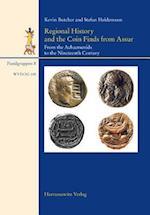 Regional History and the Coin Finds from Assur (Wissenschaftliche Veroffentlichungen Der Deutschen Orient Ge, nr. 148)