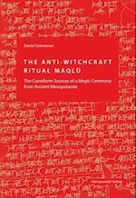 The Anti-Witchcraft Ritual Maqlu