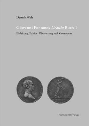 Bog, hardback Giovanni Pontanos Urania af Dennis Weh
