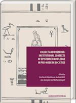 Collect and Preserve (Episteme in Bewegung)