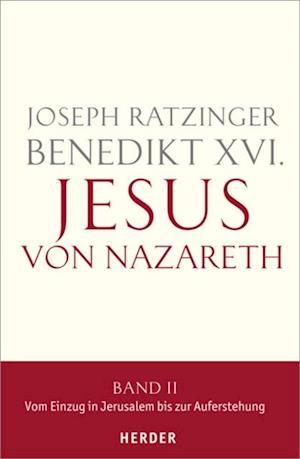 Jesus von Nazareth af Benedikt XVI.