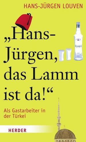 Hans-Juergen, das Lamm ist da! af Hans-Juergen Louven