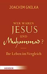 Wer waren Jesus und Muhammad?