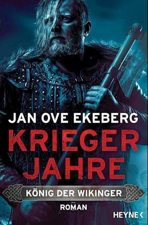 Kriegerjahre - König der Wikinger