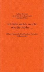 Ich Liebe Nichts So Sehr Wie Die Stadte ... (Frankfurter Bibliotheksschriften, nr. 9)