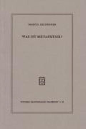 Bog, paperback Was Ist Metaphysik? af Martin Heidegger