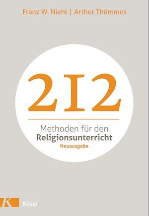 212 Methoden für den Religionsunterricht