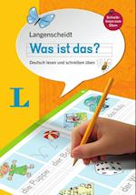 Langenscheidt Was Ist Das? - Write and Read Your First German Words (German Edition)