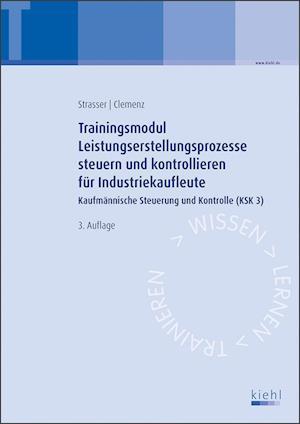 Trainingsmodul Leistungserstellungsprozesse steuern und kontrollieren für Industriekaufleute