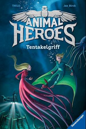 Animal Heroes, Band 6: Tentakelgriff