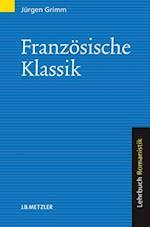 Franzosische Klassik af Jurgen Grimm