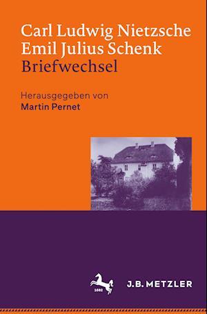 Carl Ludwig Nietzsche / Emil Julius Schenk - Briefwechsel