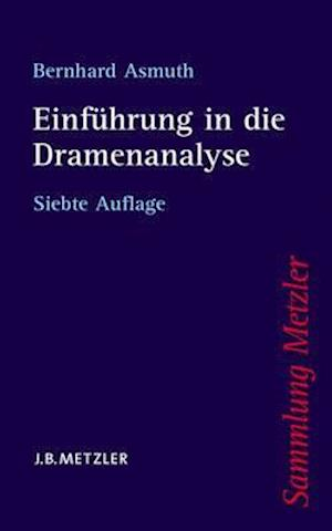 Bog, paperback Einfuhrung in Die Dramenanalyse af Bernhard Asmuth