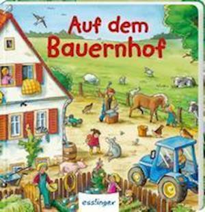 Mein allererstes Wimmelbuch: Auf dem Bauernhof (Mini-Ausgabe)