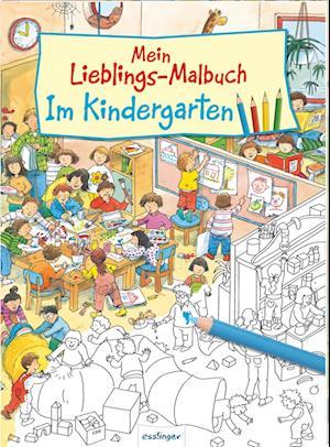Mein Lieblings-Malbuch - Im Kindergarten