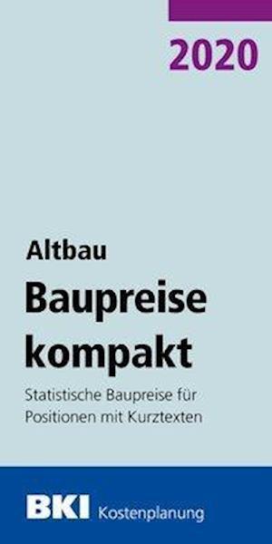 BKI Baupreise kompakt Altbau 2020