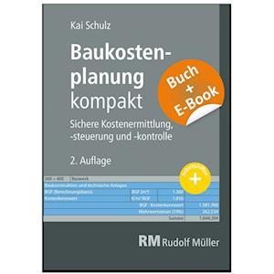 Baukostenplanung kompakt - mit E-Book