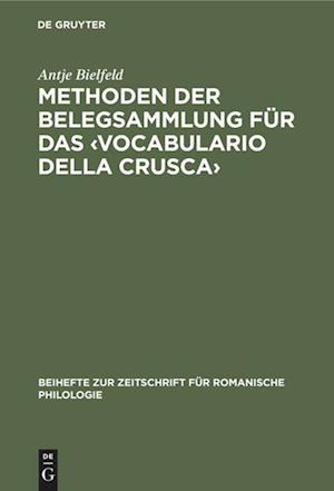 Methoden der Belegsammlung für das <Vocabulario della Crusca>