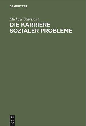 Die Karriere Sozialer Probleme