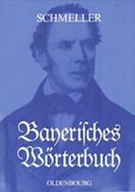 Bayerisches Worterbuch af Johann Andreas Schmeller