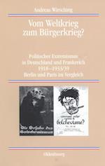Vom Weltkrieg zum Burgerkrieg? af Andreas Wirsching